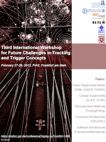 Third International Workshop for Future Challenges in Tracking and Trigger Concepts